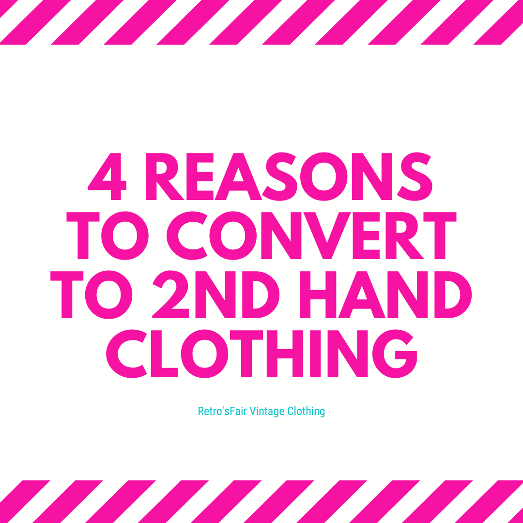 4 reasons to convert to 2nd hand clothin